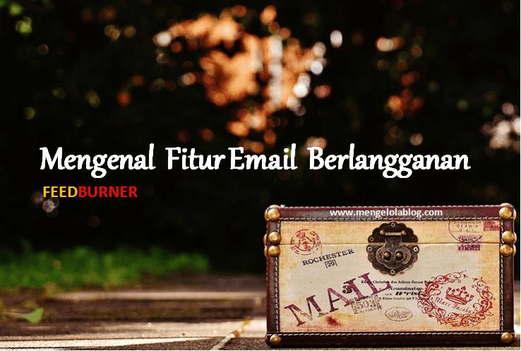 mengenal fitur email berlangganan feedburner