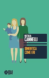 Dimentica Come Eri Di Natalia Cannelli PDF