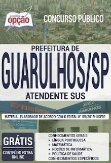 Apostila Atendente SUS - Concurso Prefeitura de Guarulhos 2019
