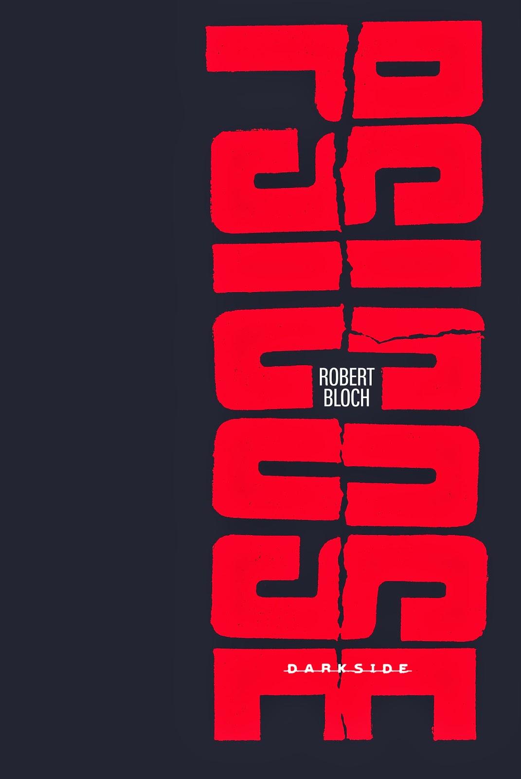 Psicose // Robert Bloch // Alfred Hitchcock // Editora Darkside