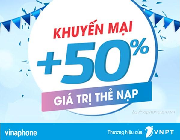 Vinaphone khuyến mãi tặng 50% giá trị thẻ nạp theo danh sách