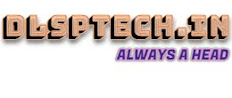 DLSPTECH - ALWAYS AHEAD