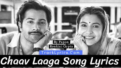 chaav-laga-song-lyrics-varun-dhawan-anushka-sharma-sung-by-papon