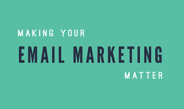 Making Your Email Marketing Matter