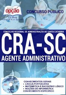 Apostila CRA-SC Conselho Regional de Administração de Santa Catarina Agente Administrativo