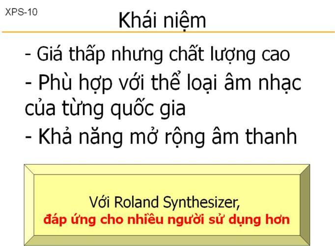 Đàn Organ Roland XPS-10 – đáp ứng nhu cầu âm nhạc Việt Nam đương đại.