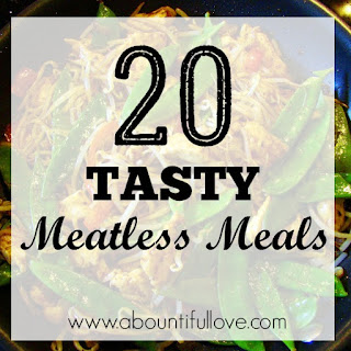 Tasty Meatless and budget friendly meals