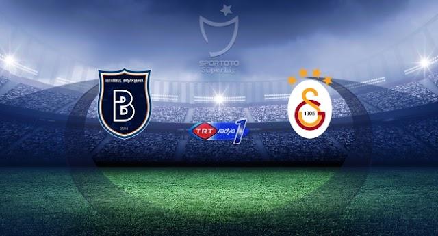CANLI İZLE | Başakşehir 1 - 1 Galatasaray