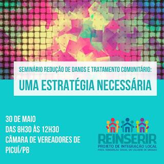 Reinserir promove Seminário Redução de Danos e Tratamento Comunitário em Picuí