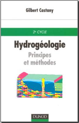 Télécharger Livre Gratuit Hydrogéologie, Principes ET méthodes pdf