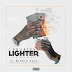 "HG Locks Ft. Manolo Rose - ""Lighter"" 