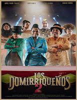 pelicula Los Domirriqueños 2