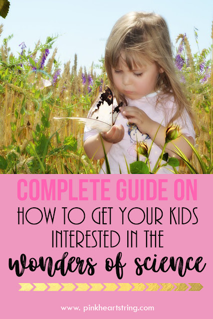 Guide to Getting Your Child Interested in the Wonders of Science
