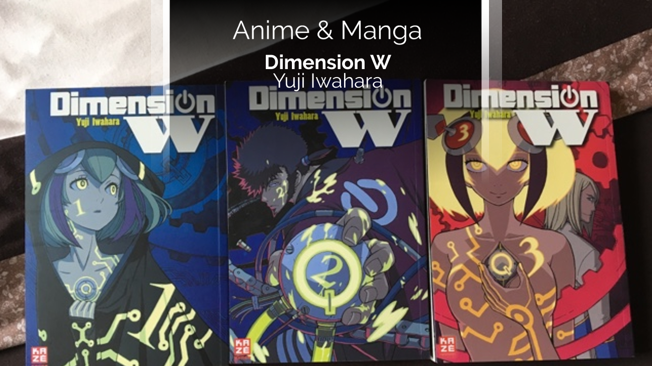 Rezension/Review zum Manga Dimension W (Kazé)