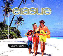 Erasure - Love To Hate You - Single cover