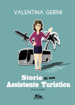 Storie di una assistente turistica