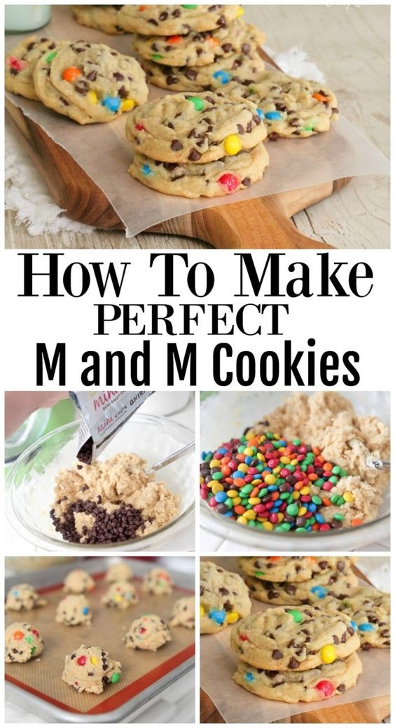 How To Make Perfect M&M Cookies