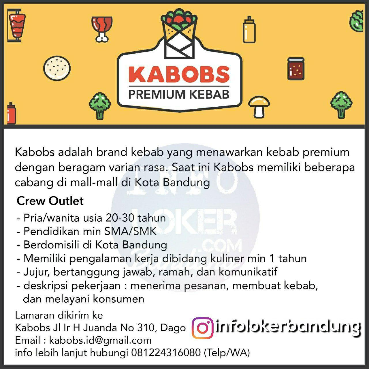 Lowongan Kerja Kabobs ( Premium Kebab ) Bandung Juli 2018 - infolokerbandung.com