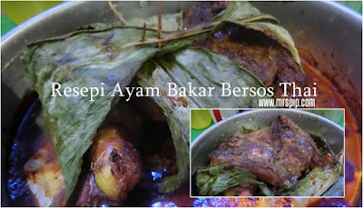Resepi Ayam Bakar Bersos Thai