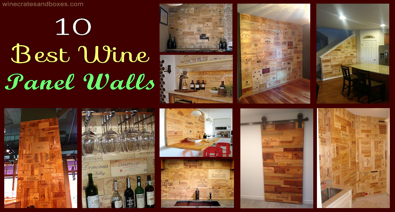 Wine Crates And Boxes 10 Best Wine Crate Panel Walls