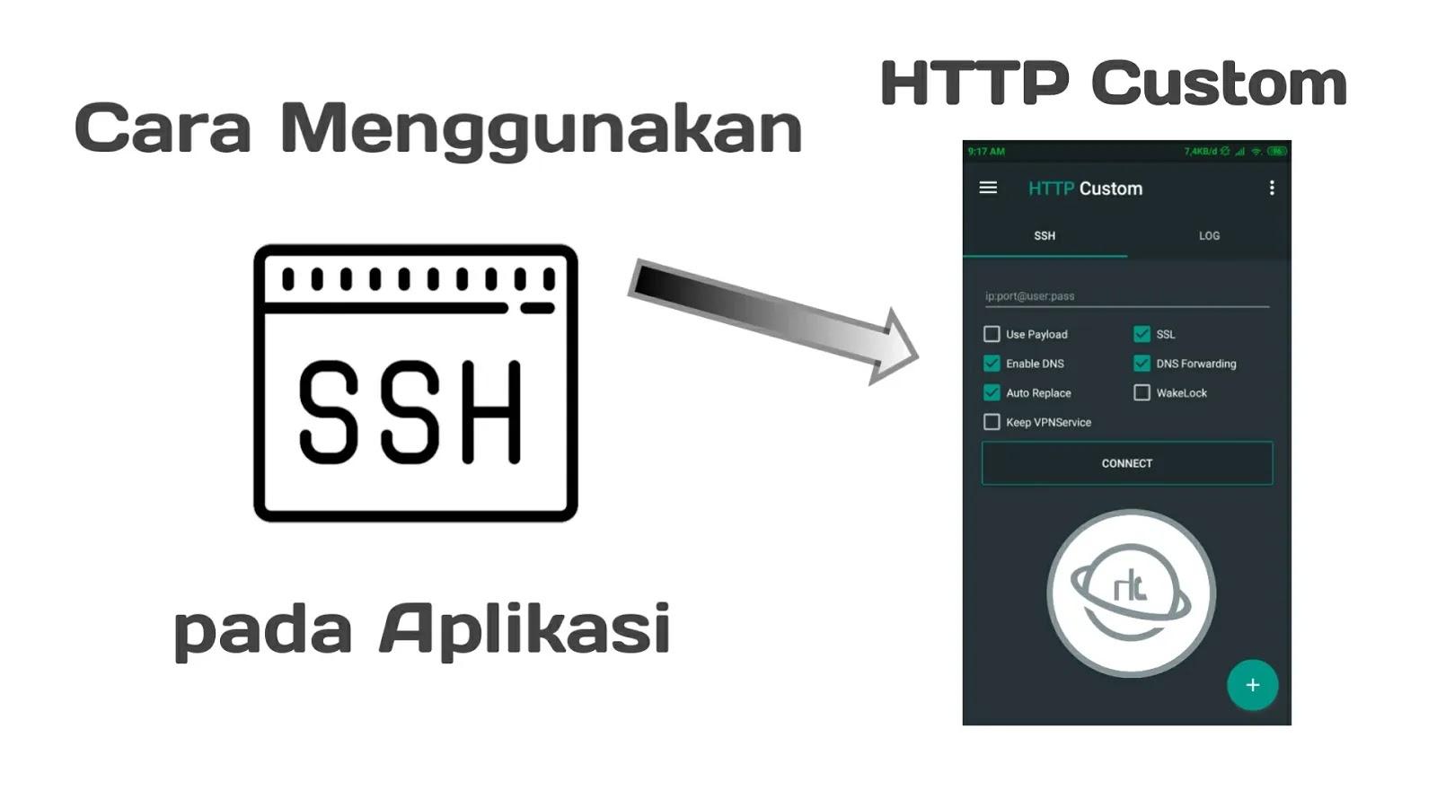 Cara Menggunakan SSH di Aplikasi HTTP Custom Android