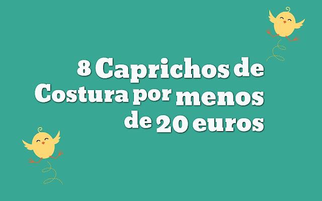 8 caprichos de costura 20 euros