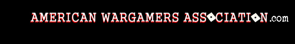AMERICAN WARGAMERS ASSOCIATION