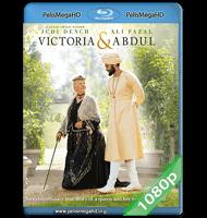 LA REINA VICTORIA Y ABDUL (2017) FULL 1080P HD MKV ESPAÑOL LATINO