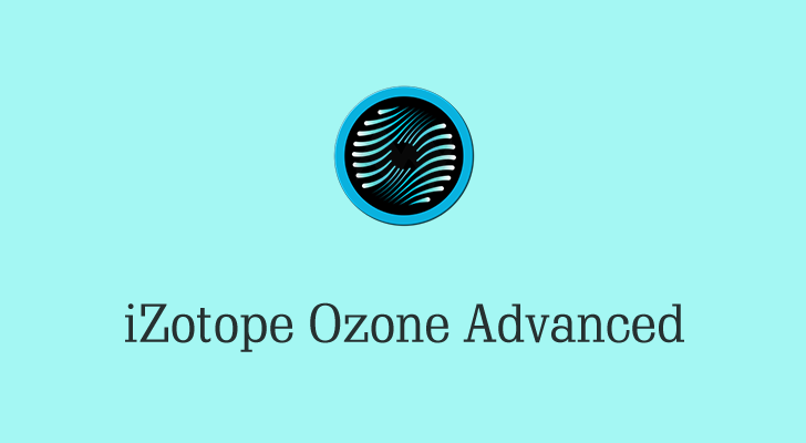 izotope ozone 9 advanced