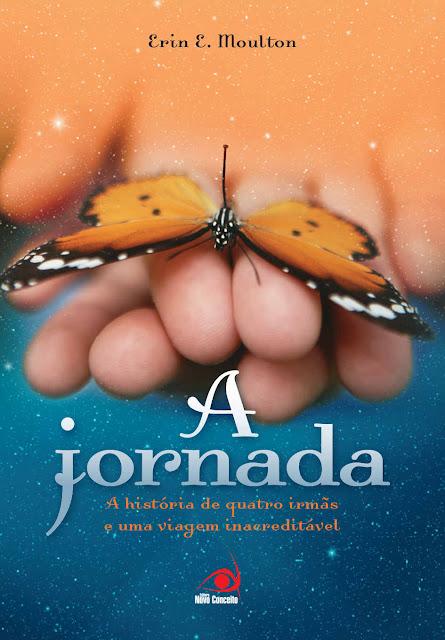 A Jornada A história de quatro irmãs e uma viagem inacreditável!