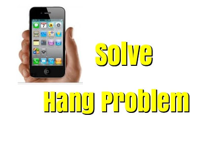 solve phone hanging problem