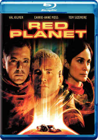 Red Planet 2000 BluRay 750MB Hindi Dubbed Dual Audio 720p ESub Watch Online Full Movie Download bolly4u