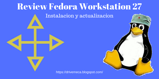 Review Fedora Linux Workstation 27