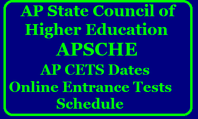 APSCHE CETS Schedule 2018 Notification Exam Dates - Know More @ apsche.org AP CETs 2018 – Exam Dates, Notification,Schedule, Online Application @ www.apsche.org | AP CETs Dates 2018 | APSCHE Dates Schedule Dates 2018 | AP Entrance Dates 2018 | ANDHRA PRADESH CETS 2018 IN APRIL-MAY CHECK ALL EXAM DATES | AP CETs 2018 Entrance Test Schedule Dates at apsche.orgAndhra-pradesh-ap-cets-schedule-notification-exam-dates-fee-particulars-online-application-forms-hall-tickets-results-Download-www.apsche.org/2018/02/Andhra-pradesh-ap-cets-schedule-notification-exam-dates-fee-particulars-online-application-forms-hall-tickets-results-Download-www.apsche.org.html