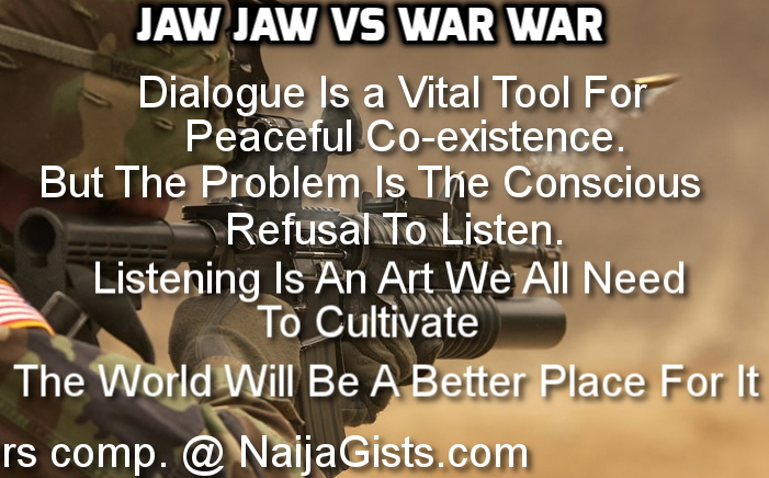 dialogue is a vital tool for peaceful co-existence