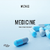 Download a NEW audio Wizkid – Medicine | Mp3 Download