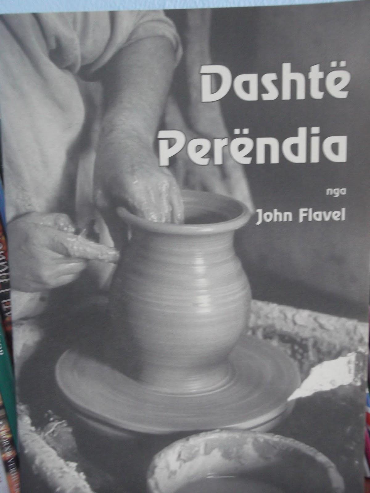 Dashte Perendia - Puritani Xhon Flejvel - Libra te Krishtere - Perendia
