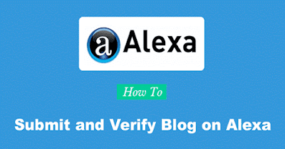 কিভাবে Alexa-তে Blog Submit এবং Verify করতে হয়?