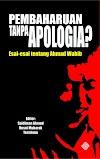 Pembaharuan Tanpa Apoligia? ~ Esai-esai tentang Ahmad Wahib