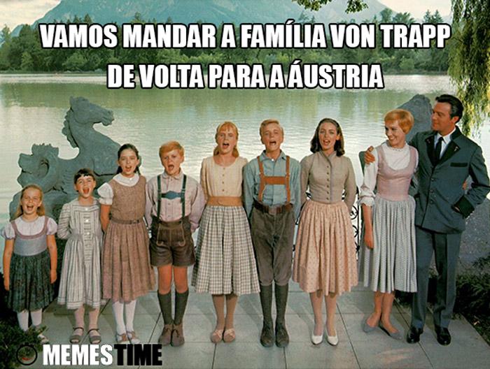 Meme Família Von Trapp – Vamos mandar a Família Von Trapp de volta para a Áustria