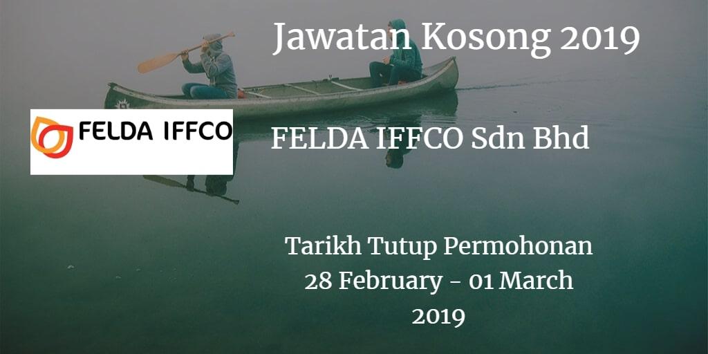 Jawatan Kosong FELDA IFFCO Sdn Bhd 28 February - 01 March 2019