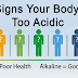 Signs That Indicate Your Body Is Too Acidic And How To Fix It