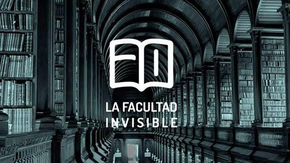 """""""La Facultad Invisible"""""""