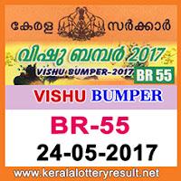 Vishu Bumper 2017 Lottery BR 55 Results 24.5.2017