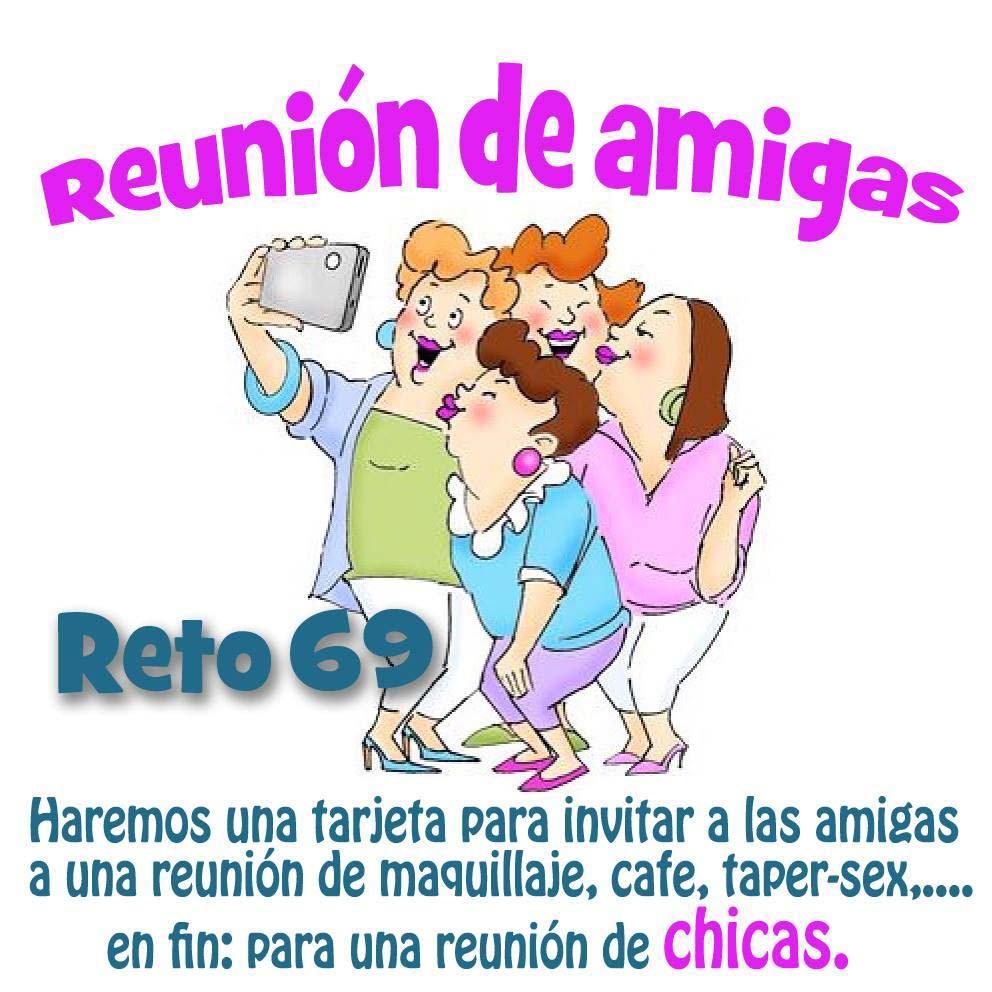 Scrapandome Con Los Recuerdos Scc Reto 69 Reunión De Amigas