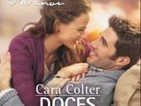 Resenha Doces Encontros - Cara Colter