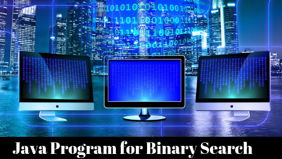 Java Program for Binary Search
