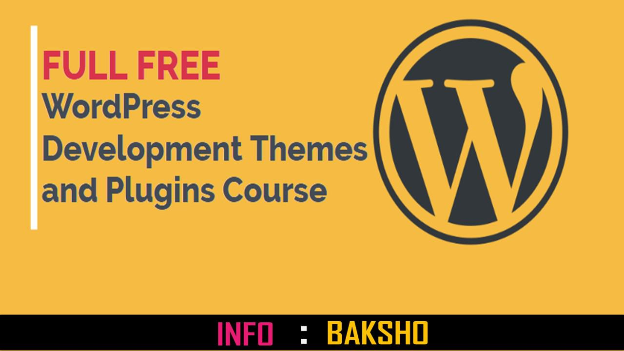 How to learn Wordpress development themes and plugins tutorial