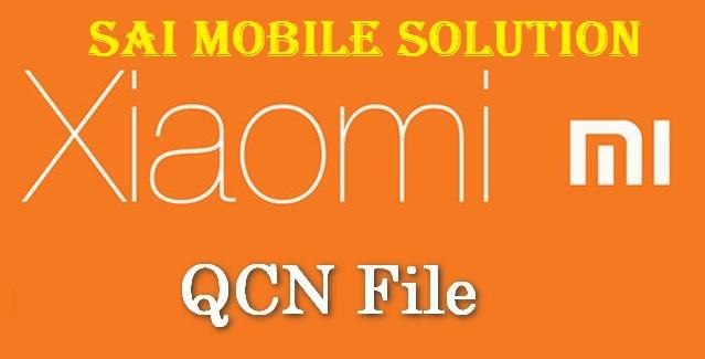 All Xiaomi Mi QCN File 100% Tested Full Free Download - IMET Mobile