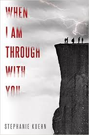 https://www.goodreads.com/book/show/32957193-when-i-am-through-with-you?ac=1&from_search=true